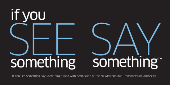 See Something Say Something Campaign